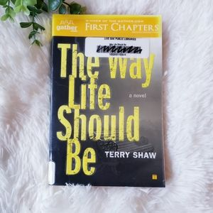 3/$20 The Way Life Should Be by Terry Shaw book